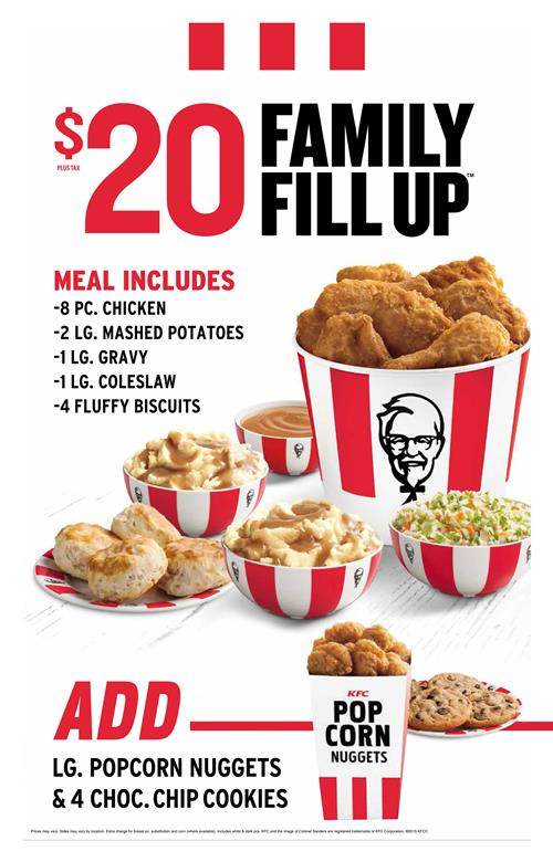 Meal includes 8pc chicken, 2 large mashed potatoes, 1 large gravy, 1 large coleslaw and 4 fluffy biscuits for only $20.